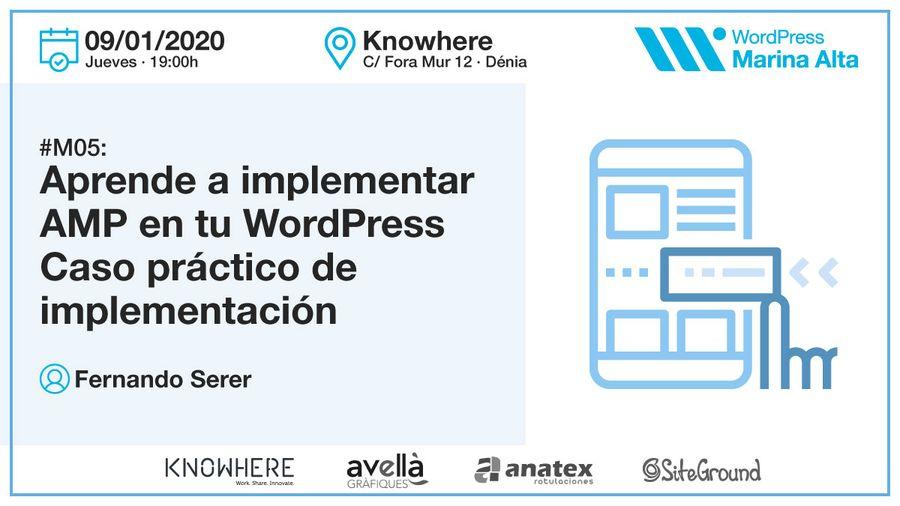 M05-Aprende a implementar AMP en tu WordPress. Caso práctico de implementación