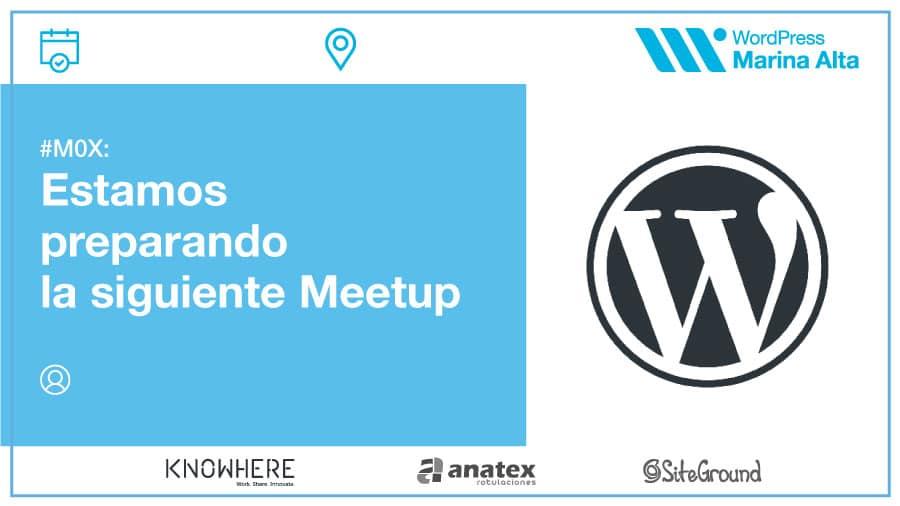 Preparando la siguiente Meetup
